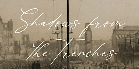Book Launch: Shadows from the Trenches tickets