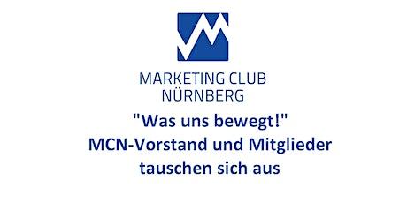 """""""Was uns bewegt!"""" - MCN-Vorstand und Mitglieder tauschen sich aus Tickets"""