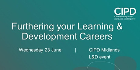 Midlands L&D Event: Furthering your Learning and Development Careers tickets