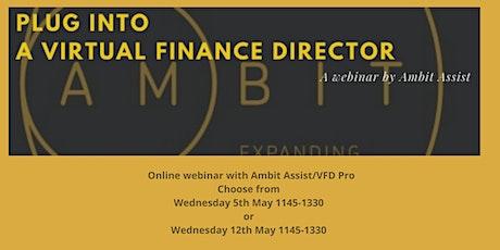 Plug into a Virtual Finance Director (FREE webinar) tickets
