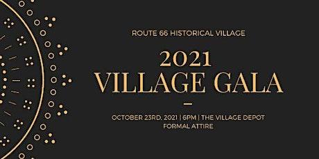 2021 Village Gala tickets