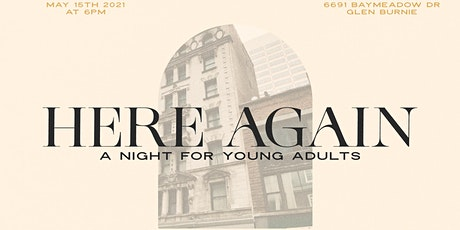 Here Again: A Night For Young Adults tickets
