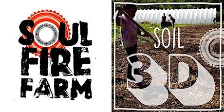 Soul Fire Farm - SOIL HEALTH 3D tickets