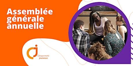 Assemblée générale annuelle - Citoyenneté Jeunesse billets