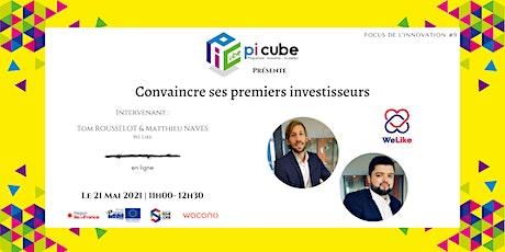 Focus de l'innovation #9 : Convaincre ses premiers investisseurs billets