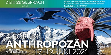 4. FORUM ANTHROPOZÄN Natur - Innovation - Verantwortung Tickets