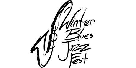 2021 Winter Blues Jazz Fest tickets