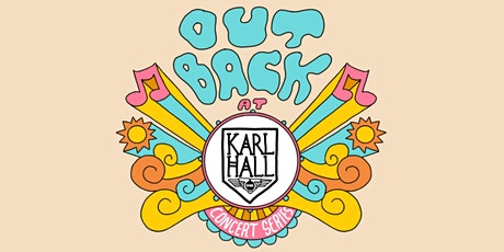 Out Back @ Karl Hall w/ The Virgos, Stay Loud, Wicked Glare, LittleStarRun tickets