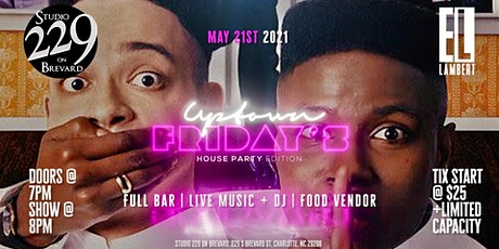 Uptown Fridays: House Party Edition!  Feat. The El Lambert Band! tickets