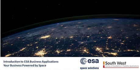 Introduction to ESA Business Applications – Your Business Powered by Space Tickets