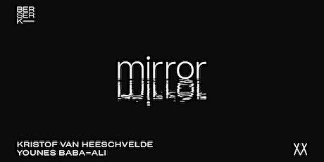 'Mirror, Mirror,...', Younes Baba-Ali x Kristof Van Heeschvelde tickets