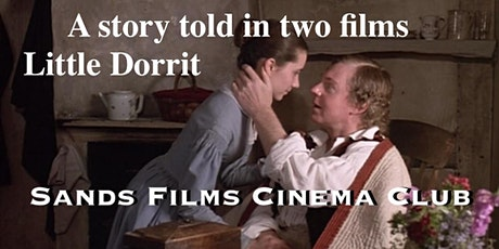 A Story told in two Films: Little Dorrit tickets