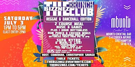 The Bizznez Brunch Club, Southampton. Sat. July 3 tickets