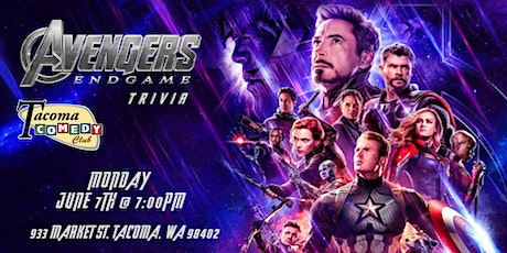 Avengers:Endgame Trivia at Tacoma Comedy Club tickets