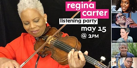Listening Party with Regina Carter tickets