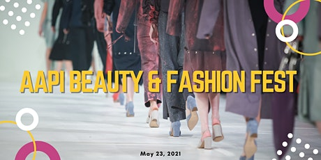 AAPI Beauty & Fashion Fest tickets