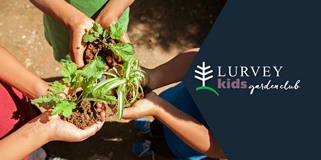 *Second Session* KIDS GARDEN CLUB: How Does Your Garden Grow? tickets
