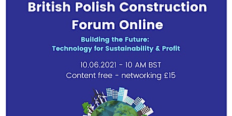 British Polish Construction Forum 2021 tickets