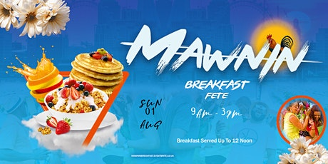 MAWNIN BREAKFAST PARTY tickets