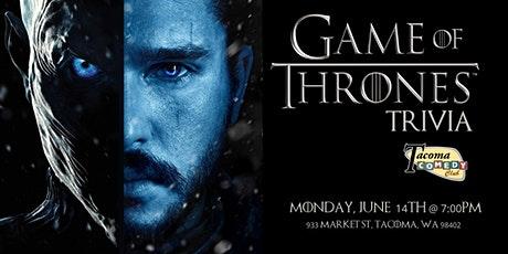 Game of Thrones Trivia at Tacoma  Comedy Club tickets