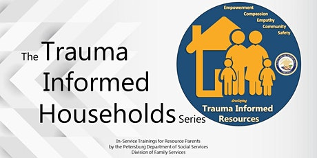 Creating Trauma Informed Households tickets
