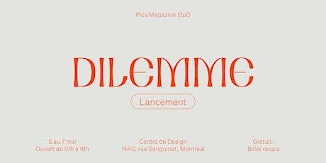 Lancement Pica Magazine 12p0 — Dilemme tickets