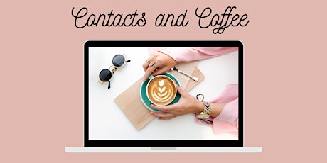 """Online Networking """"Contacts and Coffee""""  May 2021 facilitated by Jo James tickets"""