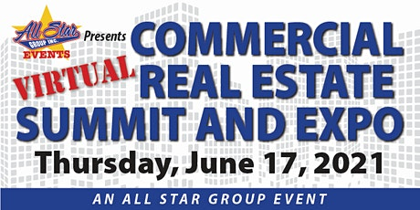VIRTUAL Commercial Real Estate Summit & Expo ONLINE! Tickets