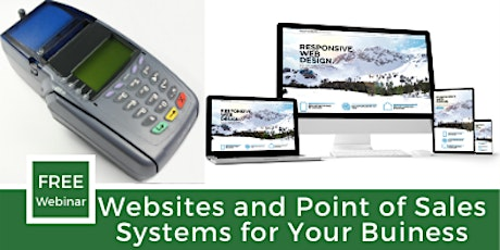 Websites and Point of Sale Systems for Your Business tickets