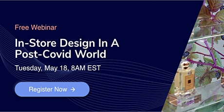 In-Store Design In A Post-Pandemic World tickets