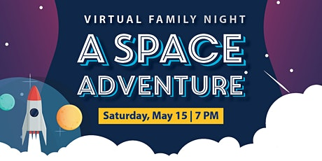Virtual Family Night:  A Space Adventure tickets