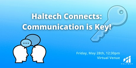 Haltech Connects: Communication is Key! tickets