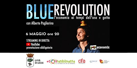 Blue Revolution | LIVE STREAMING  | #SOStenibilmente biglietti
