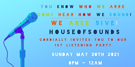 WEARRE5IVE: HOUSEofSOUNDS Listening Party tickets