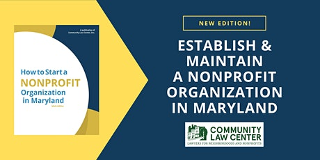 Establish and Maintain a Nonprofit Organization in Maryland - August 2021 tickets