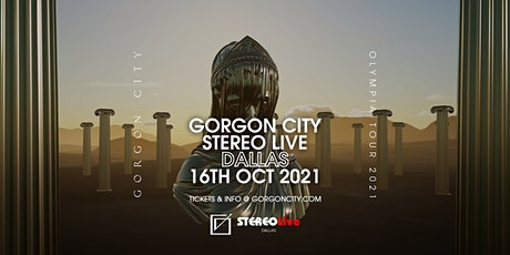 Gorgon City Olympia Tour  - Stereo Live Dallas tickets
