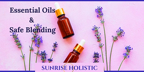 Essential Oils & Safe Blending tickets