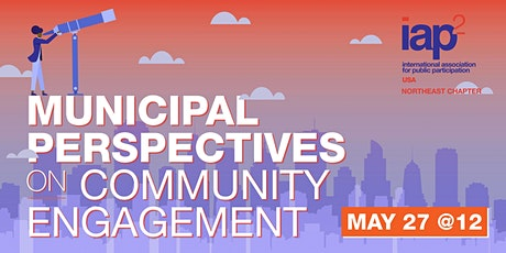 Municipal Perspectives on Community Engagement tickets