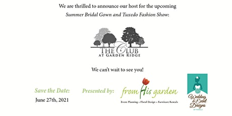 Summer Bridal Gown and Tuxedo Fashion Show tickets