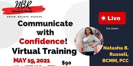 Communicate with Confidence! Virtual Training tickets