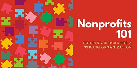 Nonprofits 101: Building Blocks for a Strong Organization tickets