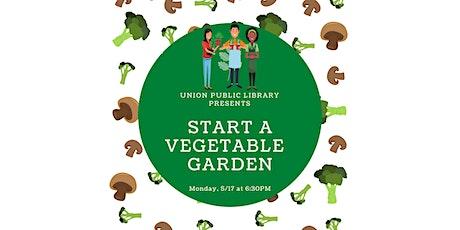 Start Your Own Vegetable Garden! tickets