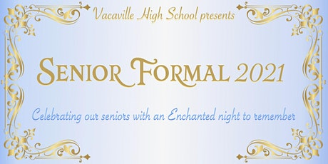 Vacaville High Senior Formal tickets