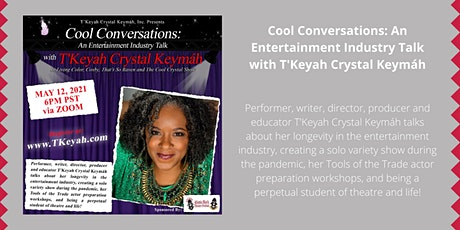 Cool Conversations with T'Keyah Crystal Keymah tickets