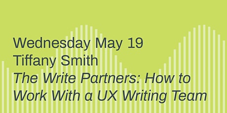 The Write Partners: How to Work with a UX Writing Team tickets