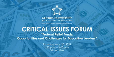 Federal Relief Funds - Opportunities and Challenges for Education Leaders tickets