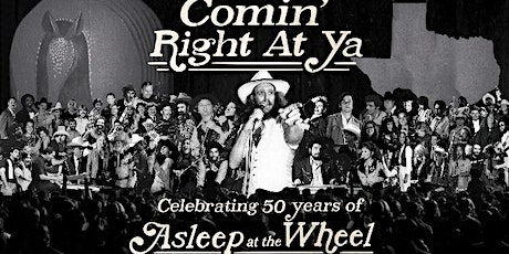 Asleep at the Wheel - Celebrating 50 Years - Live at the Cactus Theater! tickets
