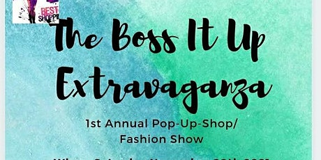 The Boss It Up Extravaganza tickets