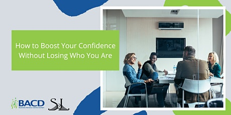 How to Boost Your Confidence Without Losing Who You Are tickets