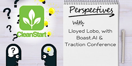 CleanStart Perspectives with Lloyed Lobo tickets